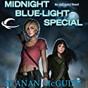 Midnight Blue-Light Special: InCryptid, Book 2 (       UNABRIDGED) by Seanan McGuire Narrated by Emily Bauer