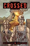 Crossed Volume 2 TP: Family Values