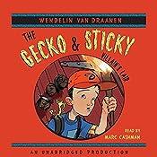 The Gecko and Sticky: Villain's Lair | Wendelin Van Draanen