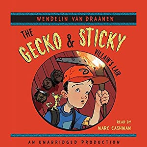 The Gecko and Sticky Audiobook