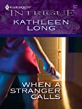When a Stranger Calls (Harlequin Intrigue)