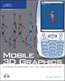 img - for Mobile 3D Graphics: Learning 3D Graphics with the Java Micro Edition by Claus H????fele (2007-03-01) book / textbook / text book
