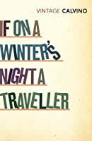 If On A Winter's Night A Traveller (Vintage Classics)