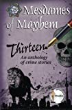 img - for Thirteen: An anthology of crime stories book / textbook / text book