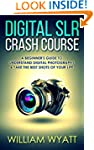 Photography: Digital SRL Crash Course...