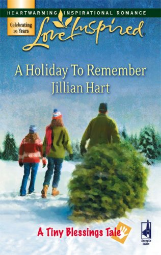 Image of A Holiday to Remember (A Tiny Blessings Tale #6) (Love Inspired #424)