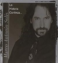 Marco Antonio Solis - La Historia Contin£A