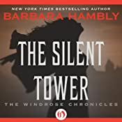 The Silent Tower: The Windrose Chronicles | [Barbara Hambly]