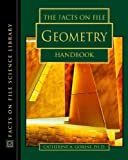 img - for The Facts on File Geometry Handbook (The Facts on File Science Handbooks) by Gorini, Catherine A. (2003) Hardcover book / textbook / text book