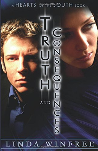 Truth and Consequences (Hearts of the South, #1)