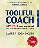 img - for Toolful Coach: SPARKLE coaching model with 150 useful tools and case studies book / textbook / text book