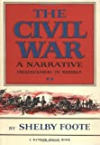 The Civil War: A Narrative, Vol. II: Fredericksburg to Meridian (0394419510) by Shelby Foote