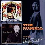 The Rose of San Joanquin/The Man From God Knows Tom Russell