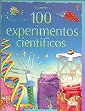 100 Experimentos Cientificos/ 100 Experiments Scientific (Titles in Spanish) (Spanish Edition)