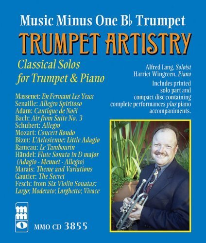 Music Minus One Bb Trumpet: Trumpet Artistry--Classical Solos for Trumpet & Piano by Massenet (2011-08-15) (Music Adam Friedrich compare prices)