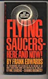 Flying saucers, here and now!