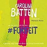 #Forfeit | Caroline Batten