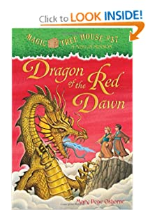 Magic Tree House #37: Dragon of the Red Dawn (A Stepping Stone Book(TM)) by Mary Pope Osborne and Sal Murdocca