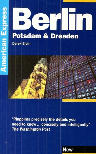 berlin-potsdam-and-dresden-american-express-travel-guides