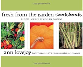 Fresh from the Garden Cookbook Recipes Inspired by Kitchen Gardens