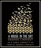 By Amanda Lindhout A House in the Sky: A…