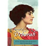 The Triumph of Deborahby Eva Etzioni-Halevy
