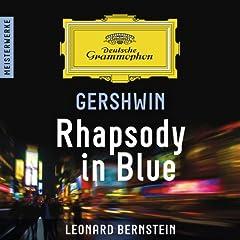 Gershwin: Rhapsody in Blue - Meisterwerke [+digital booklet]