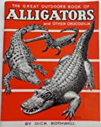 The Great Outdoors Book of Alligators and…