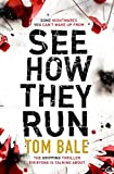 See How They Run: The Gripping Thriller that Everyone is Talking About (kindle edition)