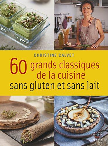 Le pdf gratuit et libre 60 grands classiques de la - La cuisine sans gluten ...