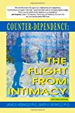 Counter-dependency: the Flight from Intimacy