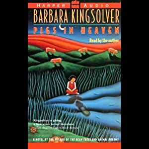 Pigs in Heaven | [Barbara Kingsolver]