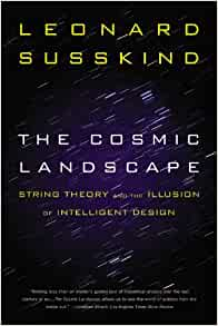 The Cosmic Landscape String Theory And The Illusion Of