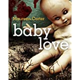 Baby Love: 3 (Bev Morriss Mysteries)by Maureen Carter
