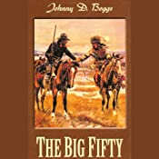 The Big Fifty | [Johnny D. Boggs]