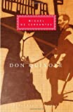 Don Quixote (Everyman's Library) (0679407588) by Miguel de Cervantes