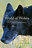 img - for The World of Wolves: New Perspectives on Ecology, Behaviour and Management (Energy, Ecology and Environment) book / textbook / text book
