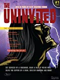img - for The Uninvited #1 horror magazine featuring short stories and comics form artists from around the globe book / textbook / text book