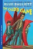 Calder Game (Turtleback School & Library Binding Edition) (0606105549) by Balliett, Blue