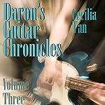 Daron's Guitar Chronicles: Volume 3 | Cecilia Tan