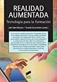 img - for REALIDAD AUMENTADA: TECNOLOG A PARA LA FORMACI N book / textbook / text book