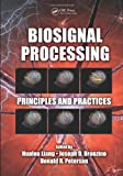 img - for Biosignal Processing: Principles and Practices book / textbook / text book