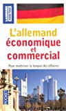 echange, troc Jürgen Boelcke, Bernard Straub, Paul Thiele - L'allemand économique et commercial : 20 dossiers sur la langue des affaires