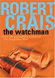The Watchman (0752873806) by Crais, Robert