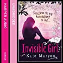 Invisible Girl Audiobook by Kate Maryon Narrated by Lucy Middleweek