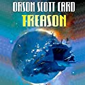 Treason (       UNABRIDGED) by Orson Scott Card Narrated by Stefan Rudnicki