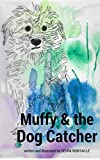 Muffy and the Dog Catcher
