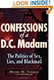 Confessions of a D.C. Madam: The Politics of Sex, Lies, and Blackmail