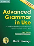 Advanced Grammar in Use Book with Answers and Interactive eBook: A Self-study Reference and Practice Book for Advanced Lea...