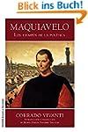 Maquiavelo: Los tiempos de la pol�tica